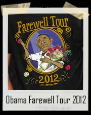 Obama Farewell Tour 2012 T Shirt