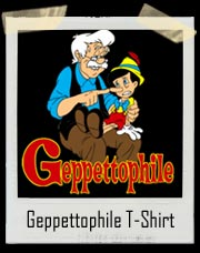 Geppettophile T Shirt