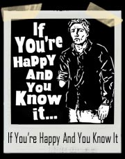 If You're Happy And You Know It... Amputee Shirt
