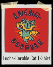 Lucha-Dorable Cat T-Shirt