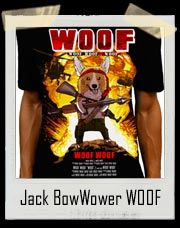 Jack BowWower WOOF The Movie T Shirt