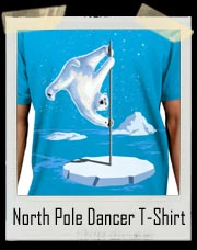 North Pole Dancer Polar Bear T-Shirt