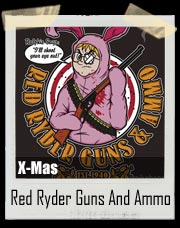 Christmas Story Red Ryder Guns & Ammo T-Shirt