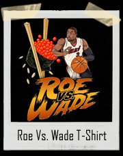 Roe Vs. Dwyane Wade Sushi Fish Eggs T-Shirt
