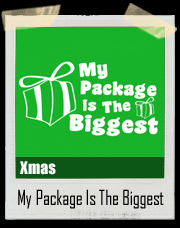 My Package is the Biggest Christmas T-Shirt