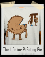 The Inferior Pi Eating Pie T-Shirt