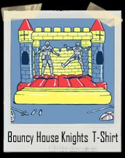 Peace Treaty Knights in Bouncy Castle T-Shirt