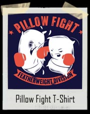 Featherweight Division Pillow Fight T-Shirt