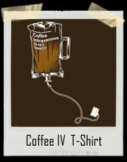 Coffee IV T-Shirt