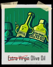 Extra Virgin Olive Oil (Sex With Vinegar) T-Shirt