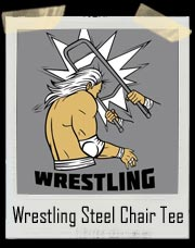 Wrestling Steel Chair T-Shirt