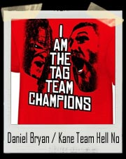 Daniel Bryan & Kane Team Hell No Authentic T-Shirt