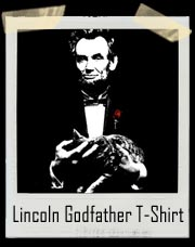Lincoln Godfather T-Shirt