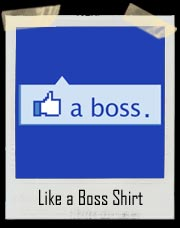 Like A Boss Thumbs Up Facebook Style T-Shirt