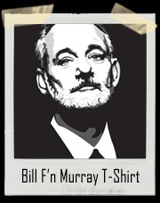 Classic Bill F'n Murray T-Shirt