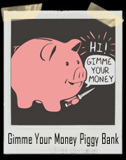 Gimme Your Money Piggy Bank Stick Up T-Shirt