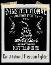 Constitutional Freedom Fighter T-Shirt