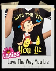 Love The Way You Lie Pinocchio Hockey Tee - Ladies Shirt