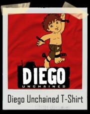 Diego Unchained T-Shirt