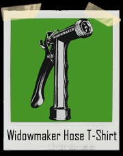 Widowmaker Garden Hose T-Shirt