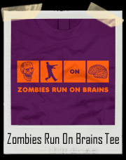 Zombies Run On Brains T-Shirt