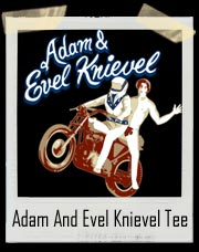 Adam And Evel Knievel T-Shirt