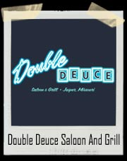 Double Deuce Saloon and Grill - Jasper Missouri T-Shirt