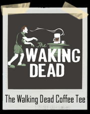 The Walking Dead Coffee T-Shirt
