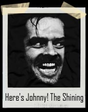 Here's Johnny! Jack Torrance The Shining T-Shirt