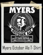 Texas Chainsaw Myers October Ale T-Shirt