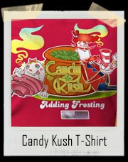 Candy Kush Marijuana T Shirt