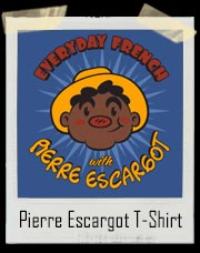 Everyday French with pierre Escargot T-Shirt