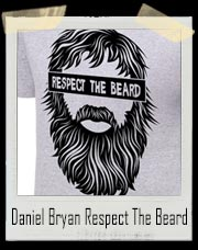 Daniel Bryan Respect The Beard Authentic T-Shirt