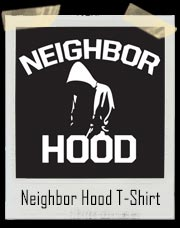 Neighbor Hood T-Shirt
