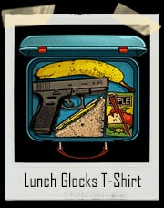 Gun In Lunch Box - Lunch Glocks T-Shirt