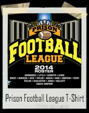 Prison Football League T-Shirt