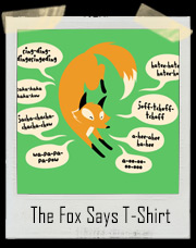 What Does The Fox Say Ylvis T-Shirt