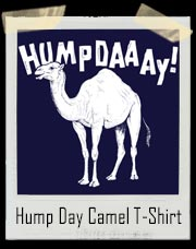 Camel Hump Day T-Shirt
