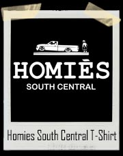 The shirt made famous by Miley Cyrus, Fergie, and Rhianna! Homies South central T-Shirt