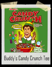 Buddy's Syrup Covered Candy Crunch T-Shirt