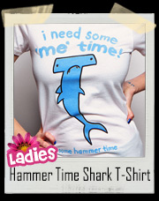 I Need Some Me Time! Some Hammer Time Shark T-Shirt